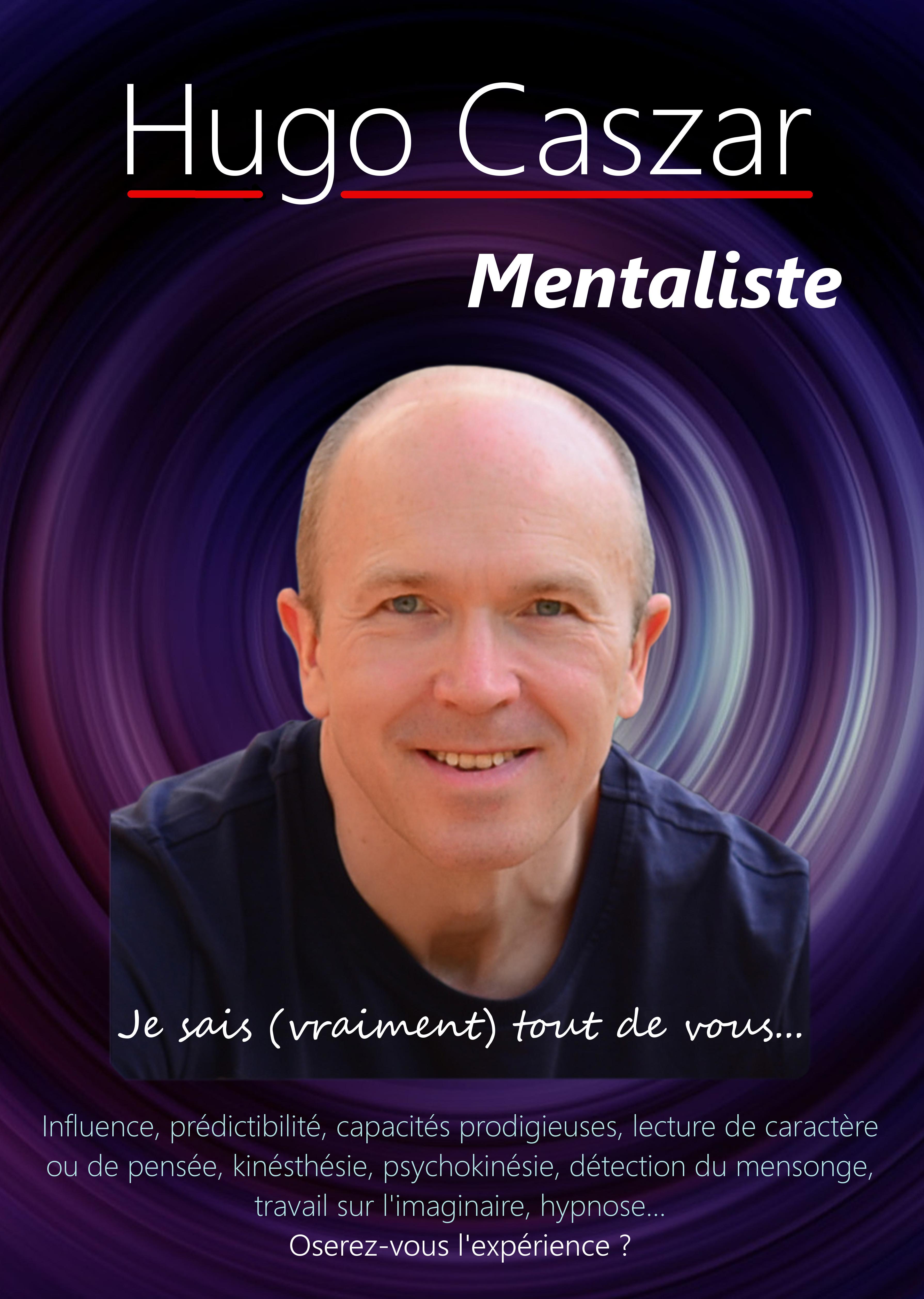 Affiche du spectacle de Hugo Caszar, mentaliste : Je sais (vraiment) tout de vous.